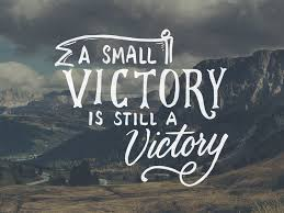 Image result for small victory